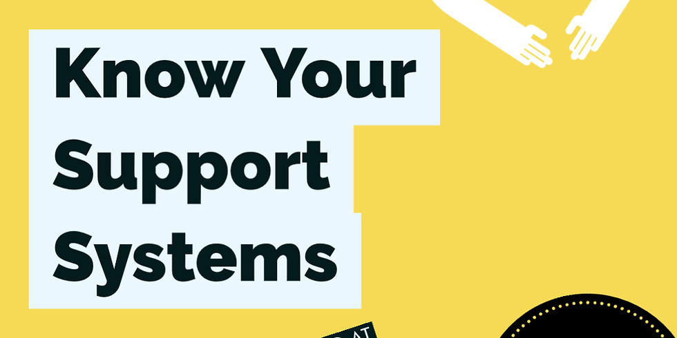 Know Your Support System