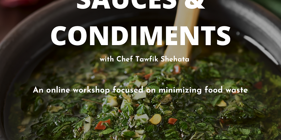 Sauces and Condiments with Chef Tawfik Shehata