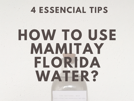 4 Essential Tips - How to use Mamitay Florida Water