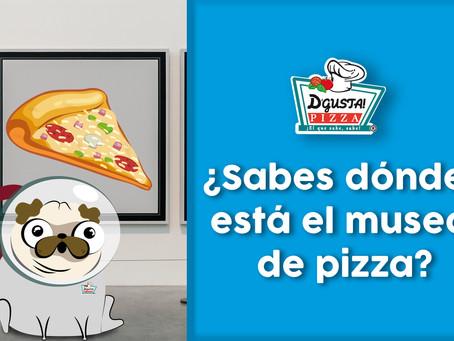 ¿Sabes dónde está el museo de pizza?