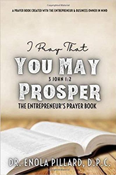 I Pray that You May Prosper