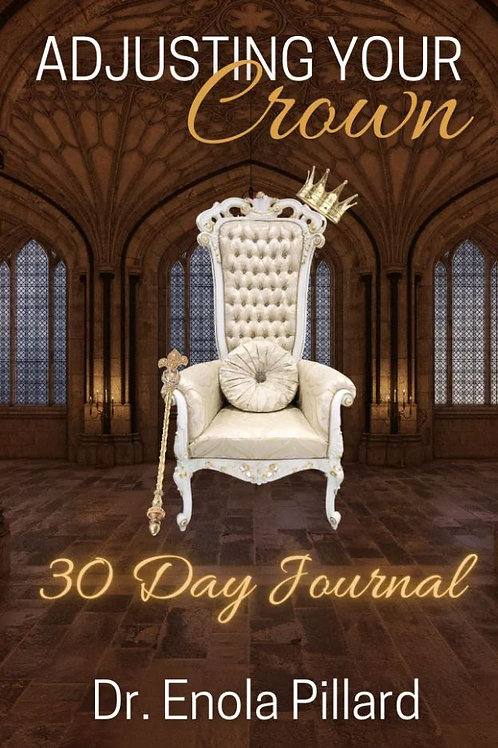 Adjusting Your Crown 30 Day Journal