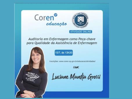 Aconteceu em 15 de julho para o COREN Educação em SP a aula online sobre  Auditoria em Enfermagem