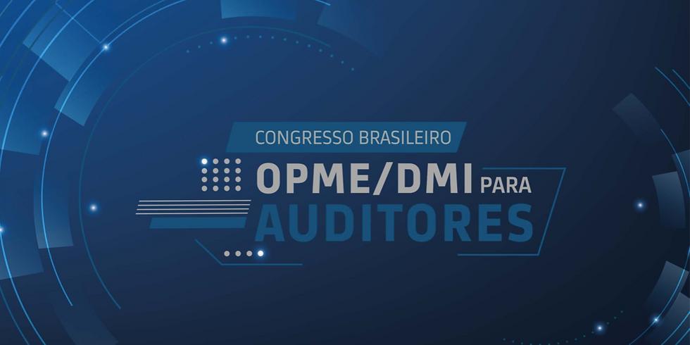Congresso Brasileiro OPME DMI para auditores