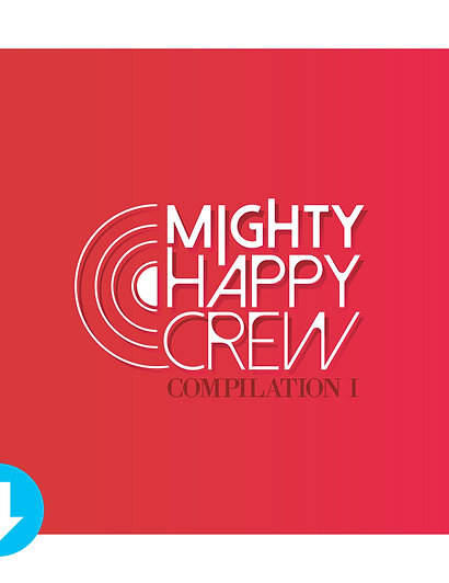 Mighty Happy Crew Compilation I (Digital Download)