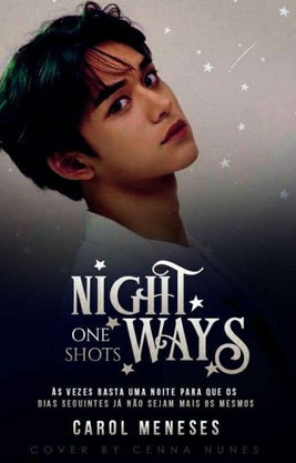 Night Ways (One Shots) - Revisando