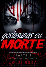 GOSTOSURAS OU MORTE PARTE 1.jpg