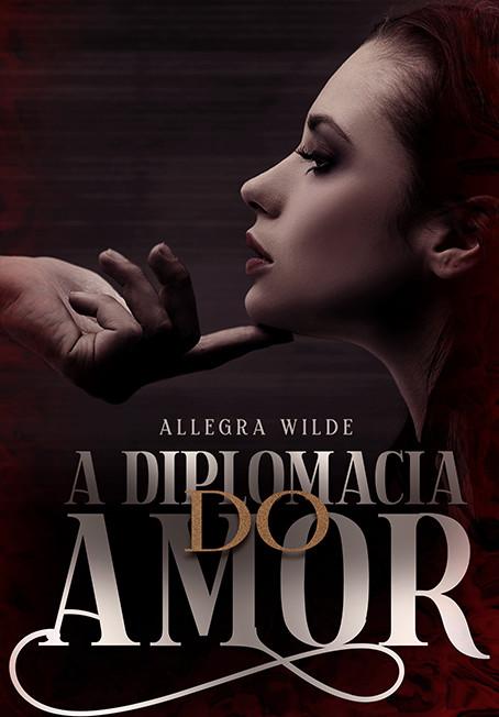A DIPLOMACIA DO AMOR.jpg