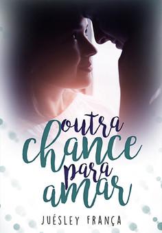 Outra Chance Para Amar (Em Dezembro)