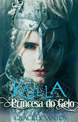 Kaylla - Princesa Do Gelo