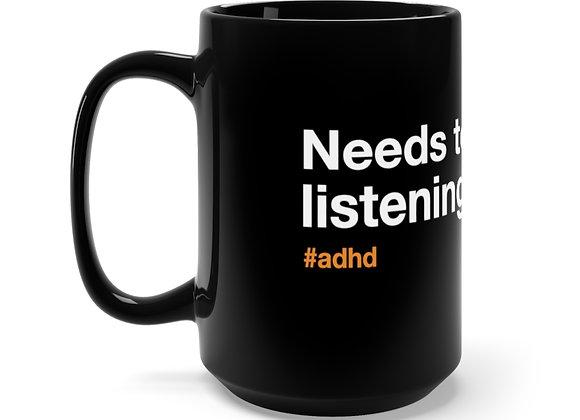 Needs to improve listening skills.