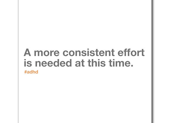 A more consistent effort is needed at this time.