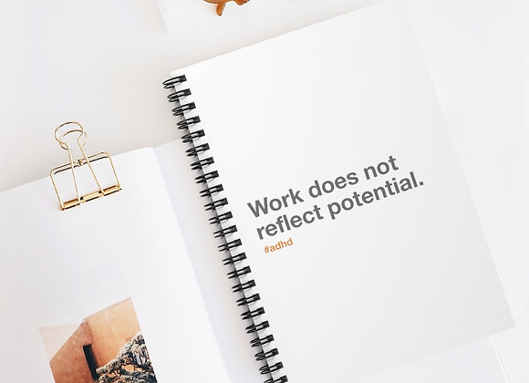Work does not reflect potential.