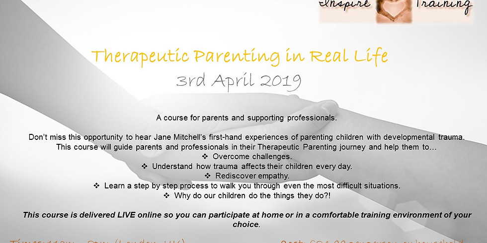 Therapeutic Parenting in Real Life with Jane Mitchell WEBINAR