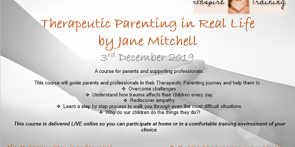 Therapeutic Parenting in Real Life by Jane Mitchell WEBINAR