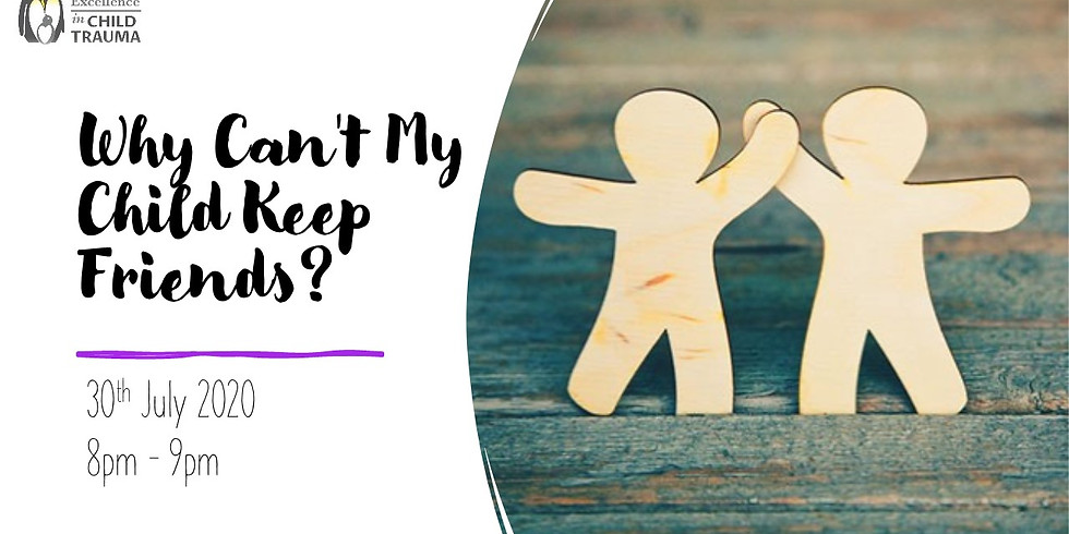 Why Can't My Child Keep Friends?