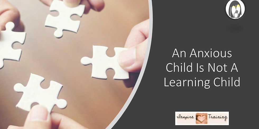 An Anxious Child Is Not A Learning Child