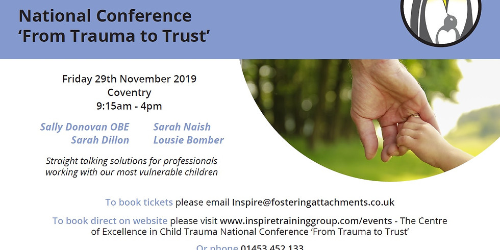 The Centre of Excellence in Child Trauma National Conference 'From  Trauma to Trust'