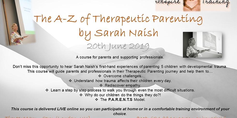 The A-Z of Therapeutic Parenting by Sarah Naish WEBINAR
