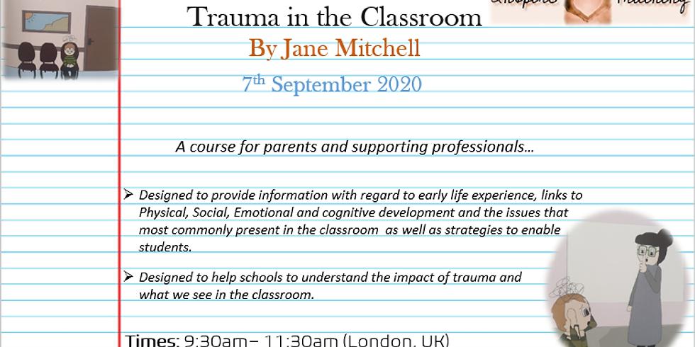 Trauma in the Classroom by Jane Mitchell Webinar