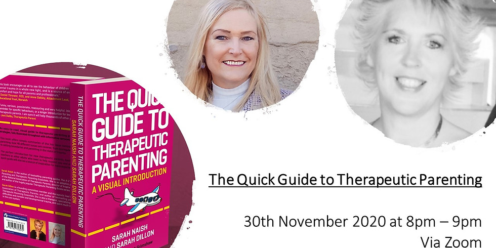 The Quick Guide to Therapeutic Parenting Webinar