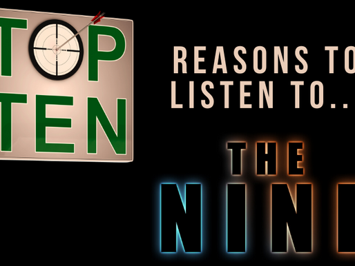 Top 10 Reasons to Listen to The Nine Audiobook