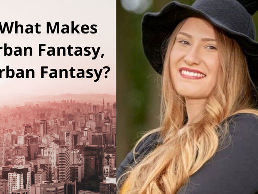 Guest Blog Post- Five Elements that Make Urban Fantasy, Urban Fantasy. A Beginner's Guide