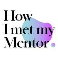 How I met my Mentor .jpeg