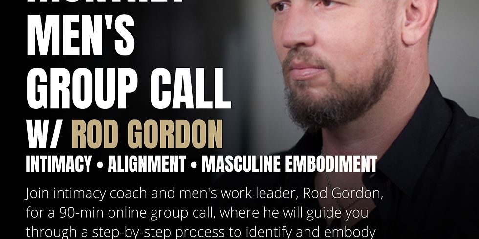 Men's Group Call w/ Rod Gordon