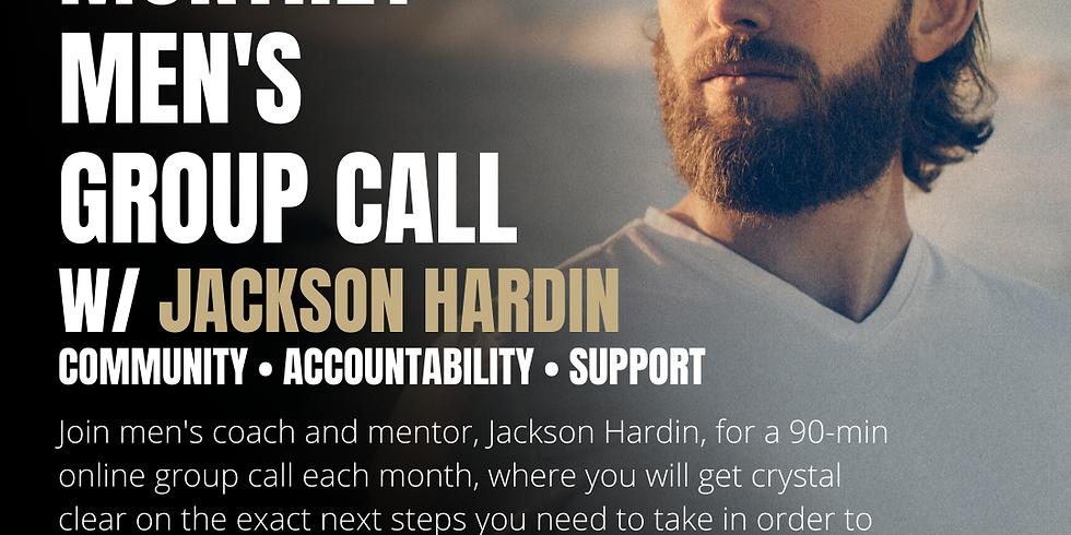Men's Group Call w/ Jackson Hardin