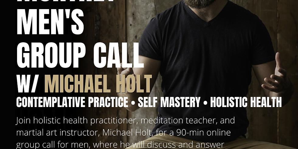 Men's Group Call w/ Michael Holt