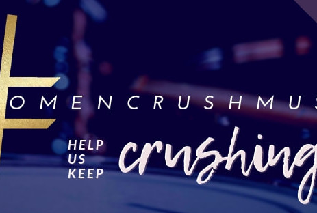 #WomenCrush Music To Launch Crowdfunding Campaign To Connect, Educate & Inspire Rising Women Son