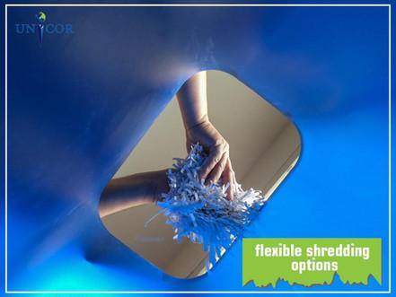 Flexible Shredding Options