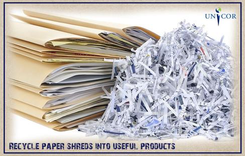 Shredding Yields Useful Products