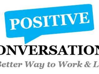 Positive Conversations