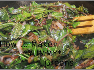 How to Make Yummy Greens