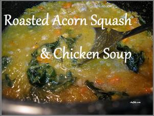 Roasted Acorn Squash & Chicken Soup