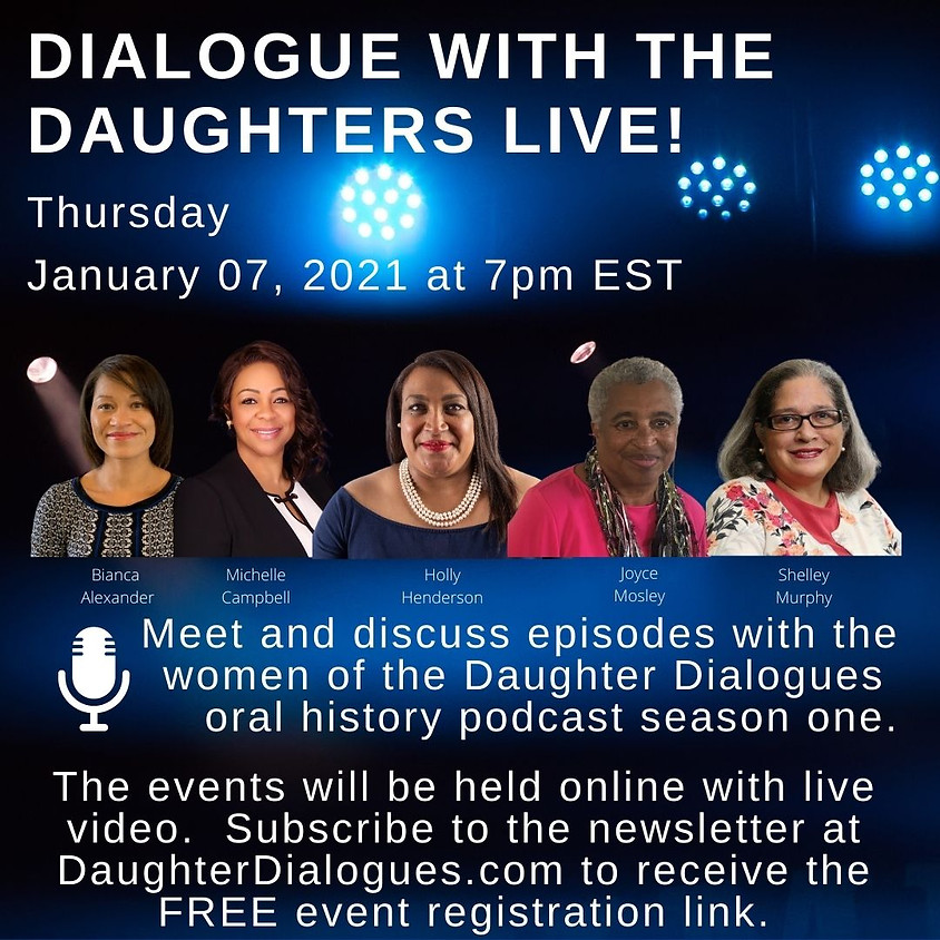 Dialogue with the Daughters LIVE!