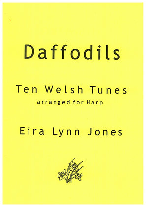 DAFFODILS ~ 10 Welsh Tunes ~ Lever or Pedal Harp