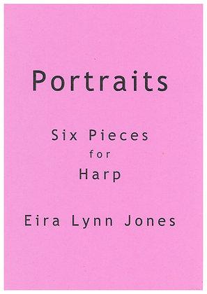 PORTRAITS ~ 6 Original Pieces ~ Lever or Pedal Harp