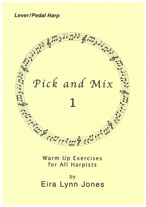 Pick and Mix 1 ~ Warm Up Exercises for Harpists ~ Lever/Pedal