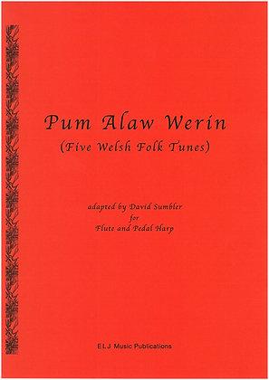 Pum Alaw Werin ~ Five Welsh Folk Tunes ~ Flute & Harp
