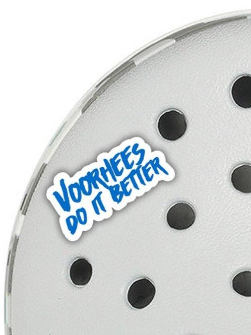 Voorhees Do It Better Croc Bitz
