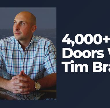 4,000+ Doors With Tim Bratz