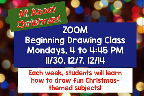 All About Christmas! Zoom Beg. Drawing Class