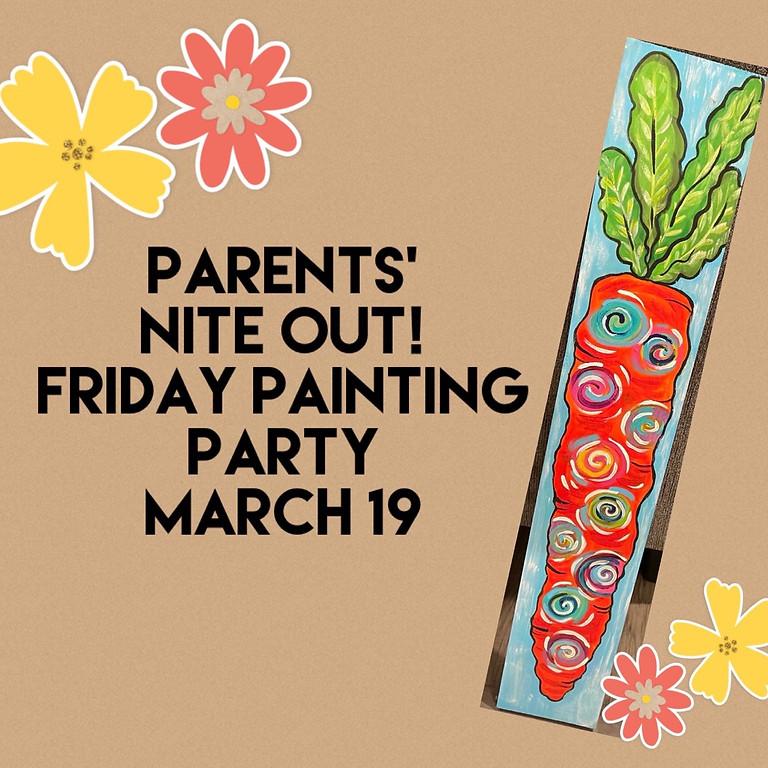 Parents' Nite Out! March 19