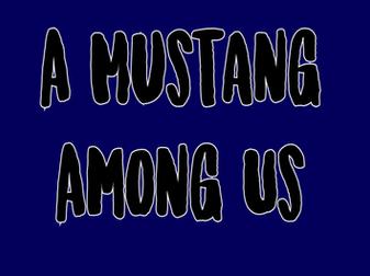 A Mustang Among Us