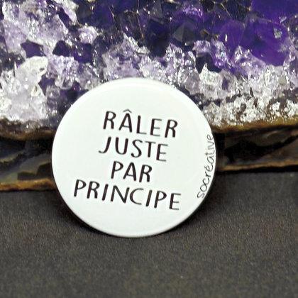 "Badge "" râler juste par principe """