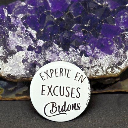 """Badge """" experte en excuses bidons """""""