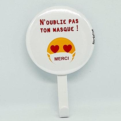 "Patère ""masque"" #merci"